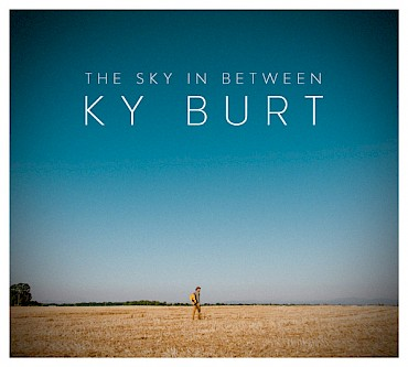 Celebrate the release of Ky Burt's debut record 'The Sky In Between' at Eugene's WildCraft Cider Works on April 5 and in Portland at The Old Church on July 12