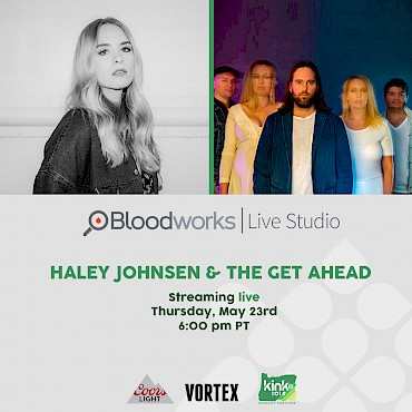 The Get Ahead and Haley Johnsen will be sharing new music on the Bloodworks Live Studio stage at our free, all-ages happy hour session on May 23! CLICK for more deets and to RSVP!