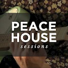 Peace House Sessions