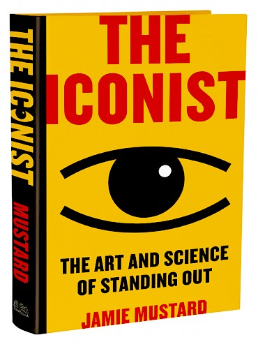 Portland author Jamie Mustard's new book 'The Iconist: The Art and Science of Standing Out' is available October 1—pre-order it now