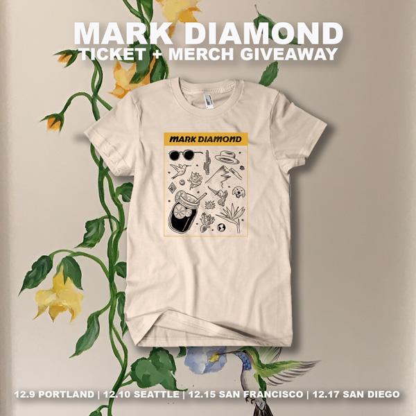 Yeah, you could win this shirt. But don't chance it—get your tix to Mark Diamond now!