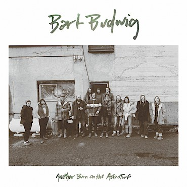 Bart Budwig's 'Another Burn on the AstroTurf' is out January 24 via Fluff & Gravy Records—celebrate its release at Bunk Bar the following evening