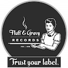 Fluff & Gravy Records