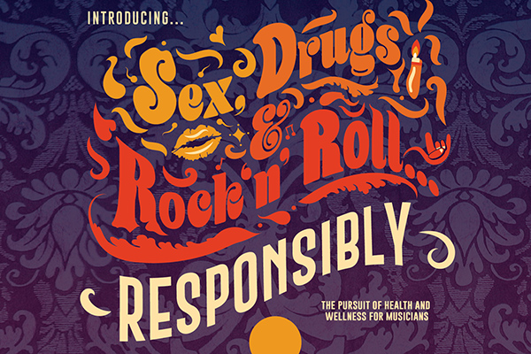 Sex, Drugs and Rock 'n' Roll... Responsibly
