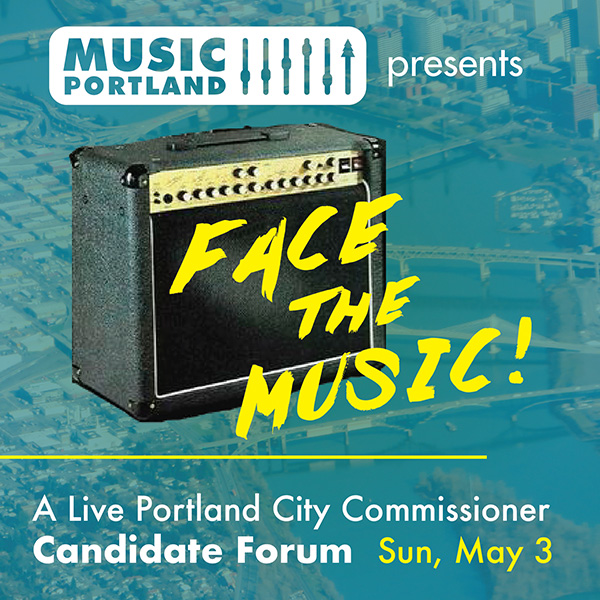 CLICK HERE for more info on how to live stream MusicPortland's city commissioner candidate forum on May 3