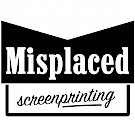 Misplaced Screen Printing