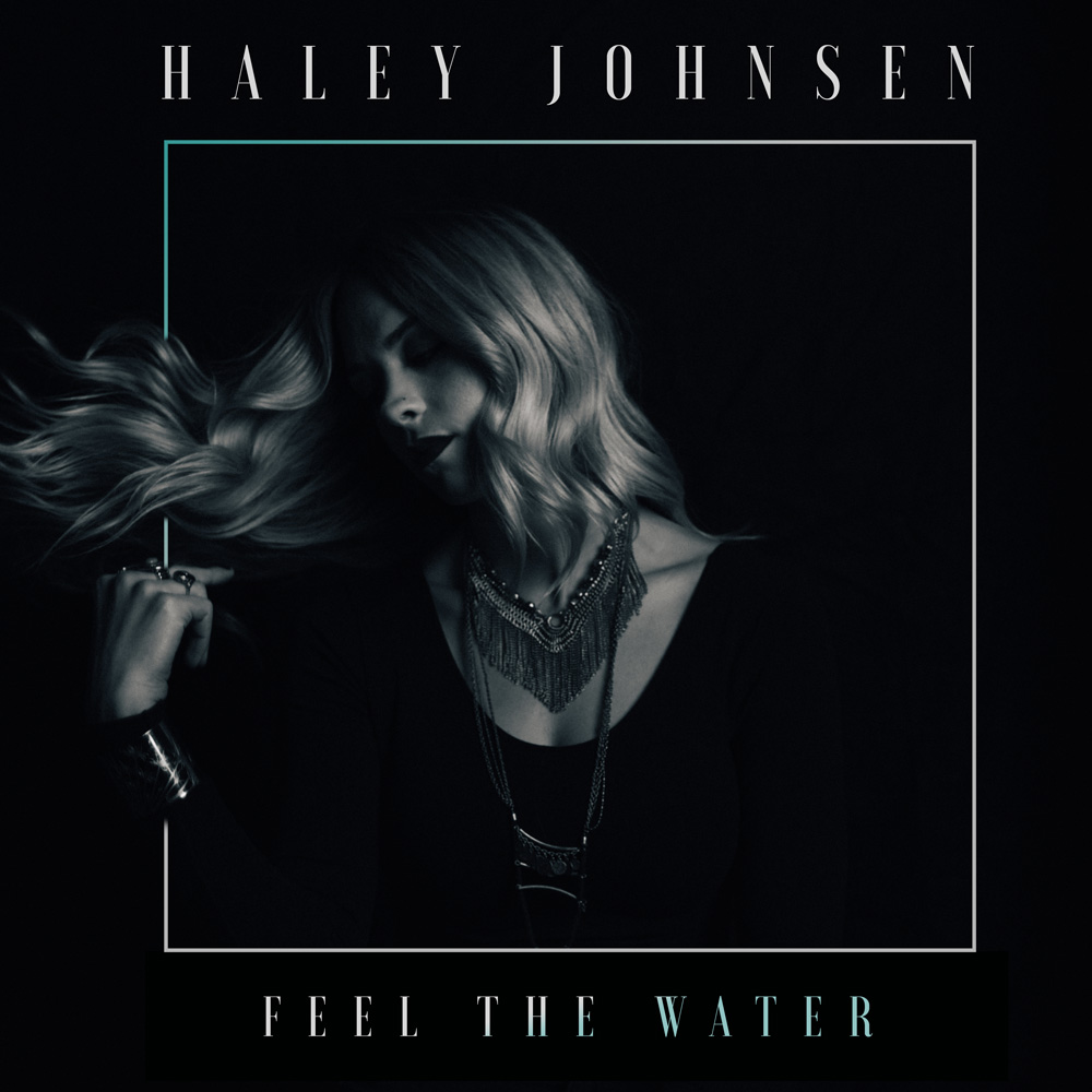 Haley Johnsen: 'Feel The Water' [Song Premiere]