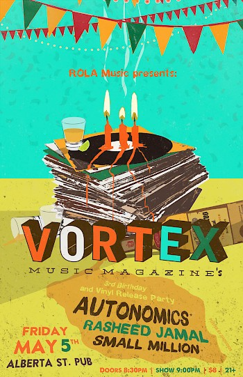 Come get your tequila and vinyl fix at the Alberta Street Pub on Cinco de Mayo when Vortex celebrates our third birthday and the release of this record! Pick up a free copy of the new mag too and party with us—poster by Showdeer.