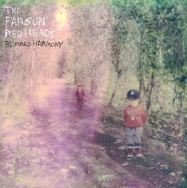 'Blurred Harmony' is out June 9 via Fluff & Gravy Records but The Parson Red Heads will celebrate a night early at Mississippi Studios