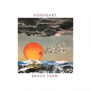 Dogheart's 'Beach Farm' will be self-released on November 17 and then look to celebrate it at the White Owl on December 14