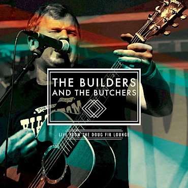Win a pair of tickets to celebrate The Builders and the Butchers' 'Live from the Doug Fir Lounge' album release with Cedar Teeth and Ravenna Woods at the Doug Fir on Saturday, December 2—leave a comment below!