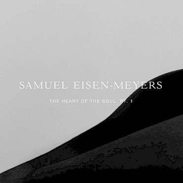 Celebrate the release of Samuel Eisen-Meyers' 'The Heart of the Soul Pt. 1' at the Doug Fir on January 6