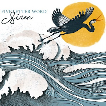 Celebrate the release of Five Letter Word's 'Siren' (featuring artwork by Chelsea Stephen of Left Pebble Studio) at Mississippi Studios on January 10